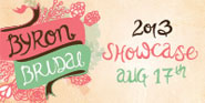 Byron Bridal Showcase - 17 August 2013